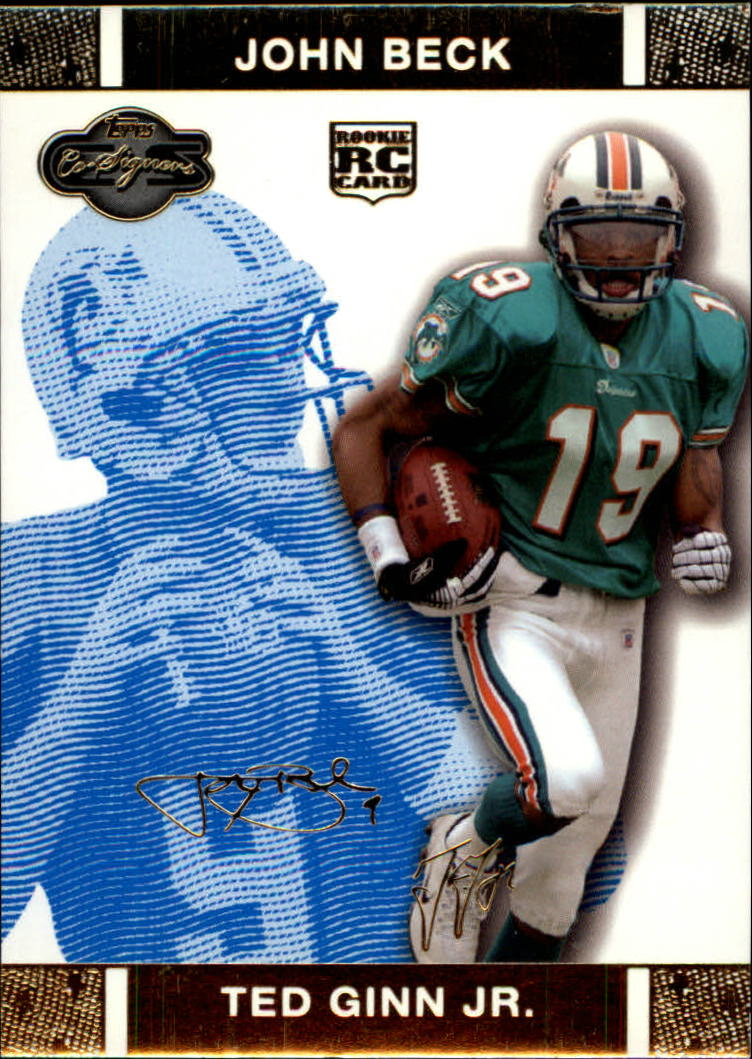 2007 Topps Co-Signers Changing Faces Gold Blue #82A Ted Ginn Jr./John Beck