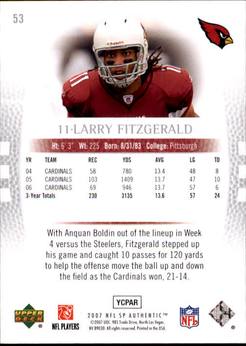 2007 SP Authentic #53 Larry Fitzgerald back image