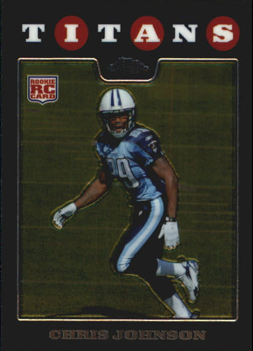 2008 Topps Chrome #TC186 Chris Johnson RC