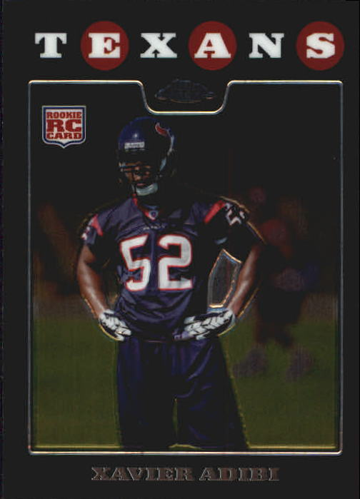 2008 Topps Chrome #TC254 Xavier Adibi RC
