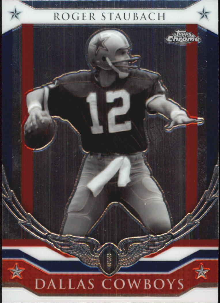 2008 Topps Chrome Honor Roll #HRRS Roger Staubach
