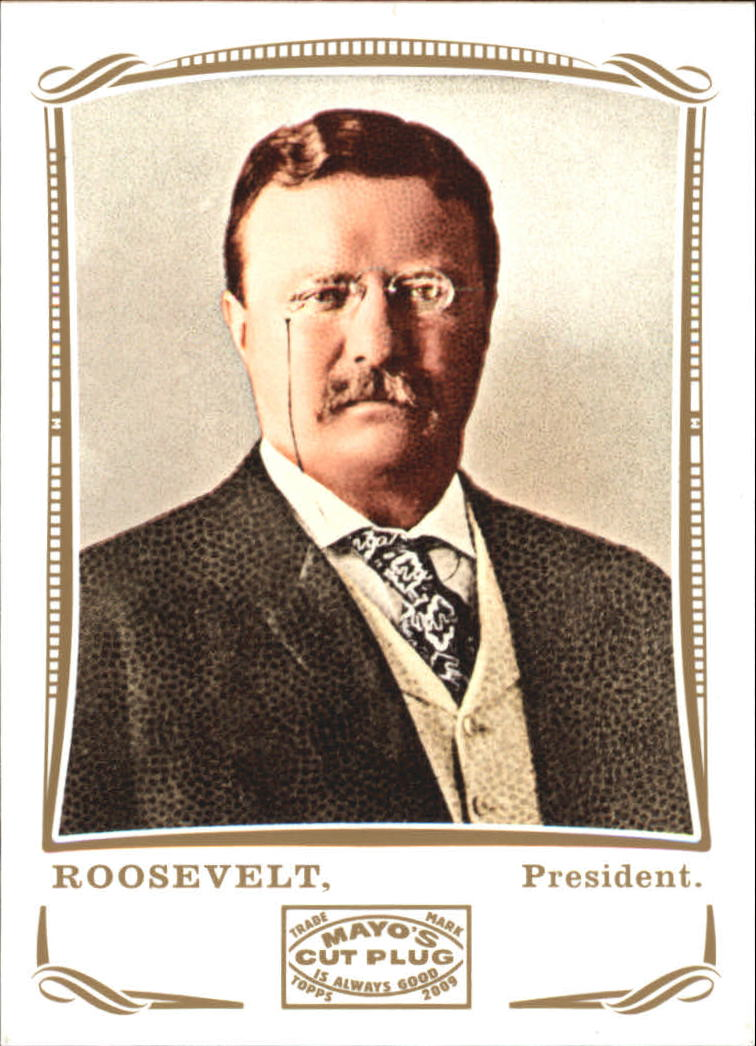 2009 Topps Mayo #106 Theodore Roosevelt Pres.