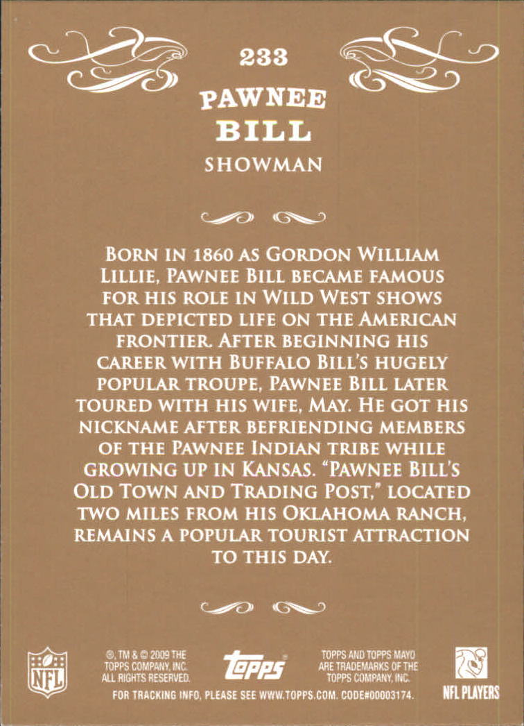 2009 Topps Mayo #233 Pawnee Bill back image