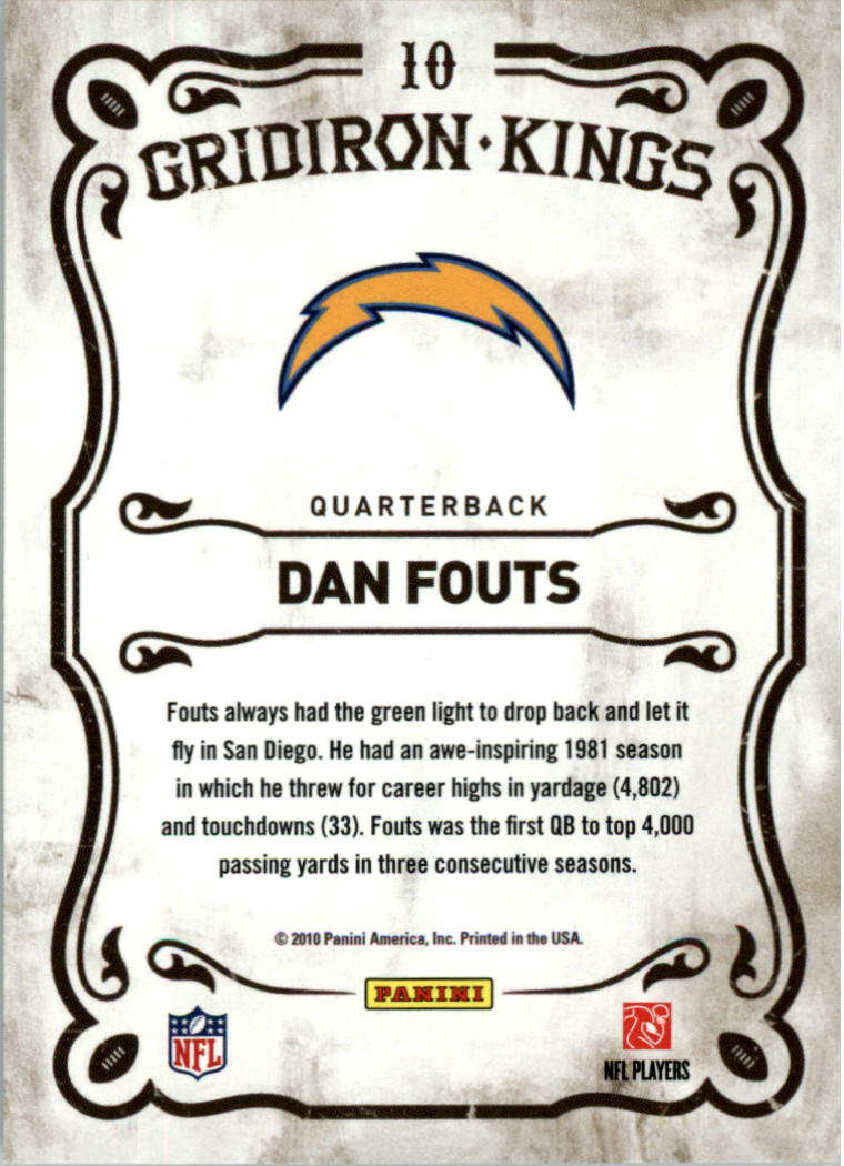 2010 Panini Threads Gridiron Kings #10 Dan Fouts back image