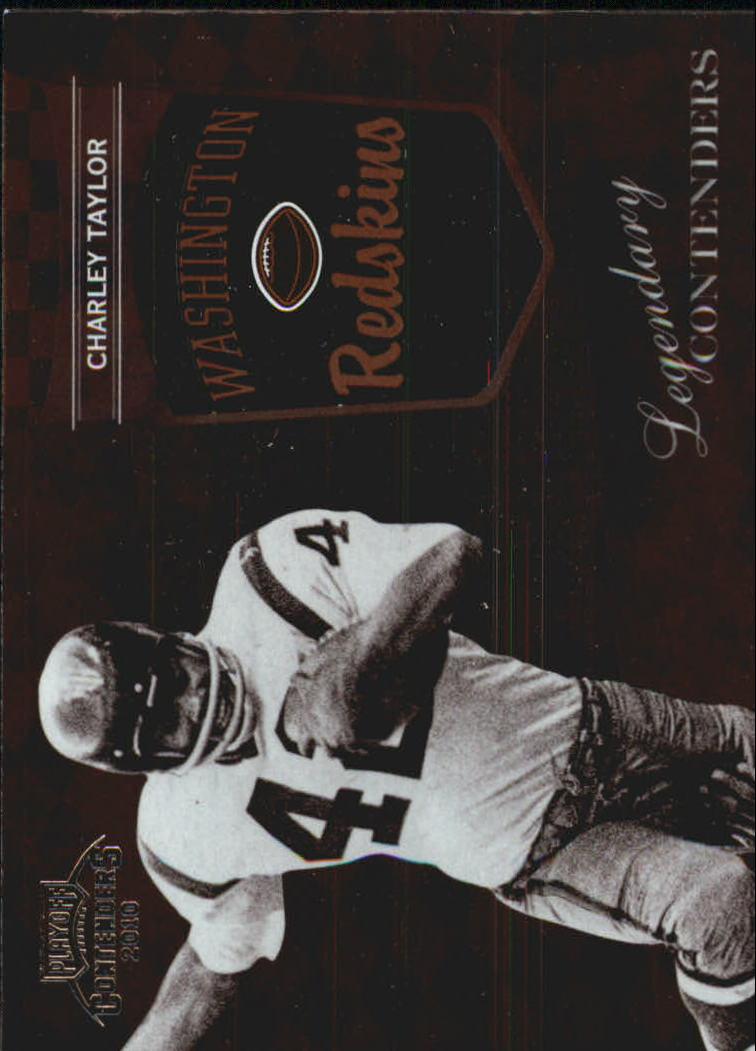2010 Playoff Contenders Legendary Contenders #4 Charley Taylor