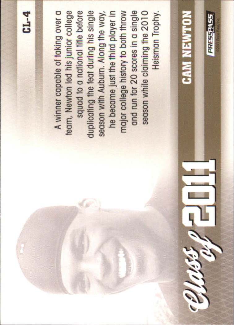 2011 Press Pass Class of 2011 #CL4 Cam Newton back image