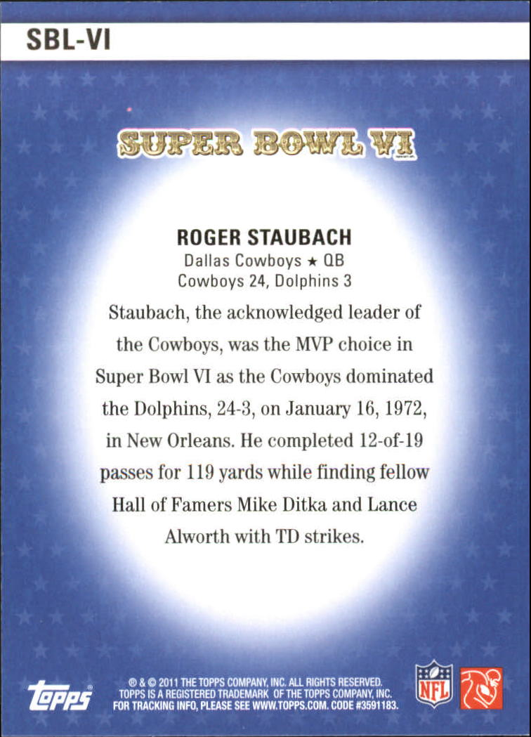 2011 Topps Super Bowl Legends #SBLVI Roger Staubach back image
