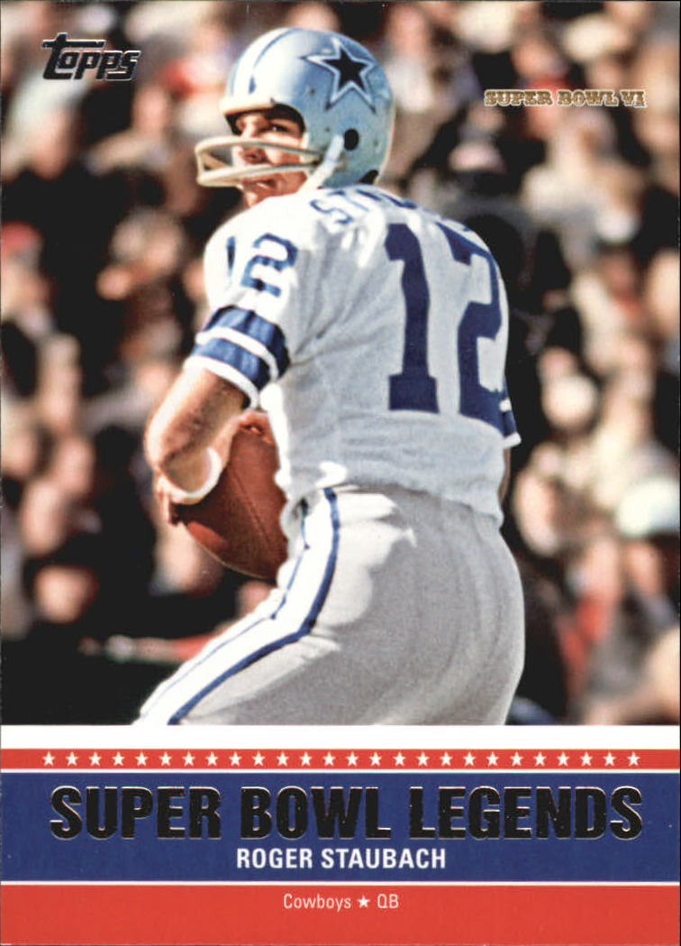 2011 Topps Super Bowl Legends #SBLVI Roger Staubach