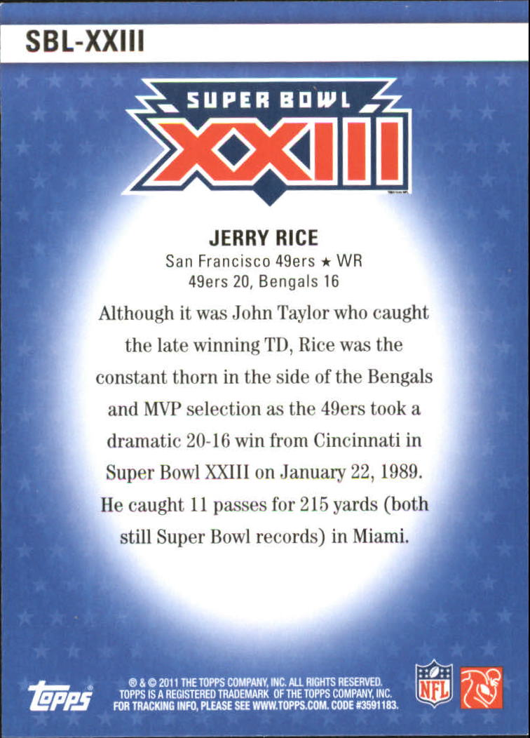 2011 Topps Super Bowl Legends #SBLXXIII Jerry Rice back image