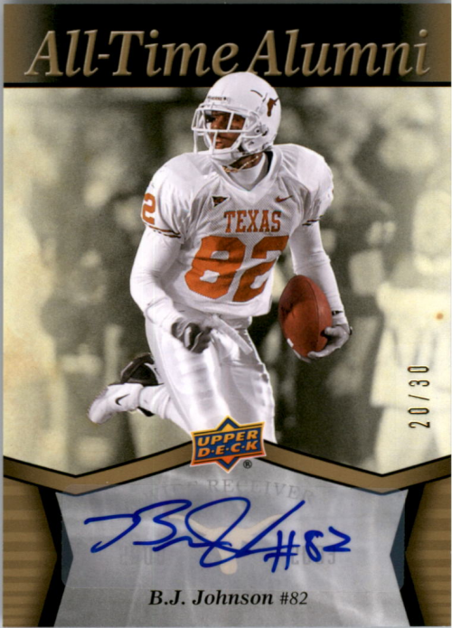 2011 Upper Deck Texas All-Time Alumni Autographs #ATABJ B.J. Johnson/30