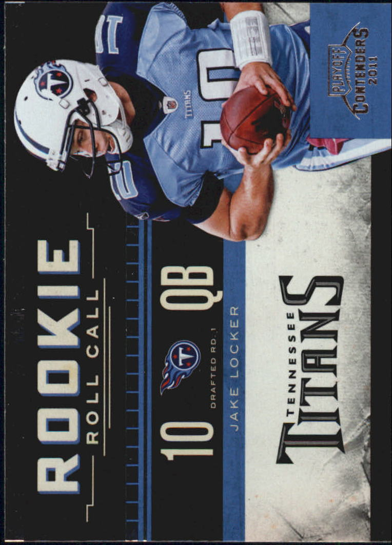 2011 Playoff Contenders Rookie Roll Call #7 Jake Locker