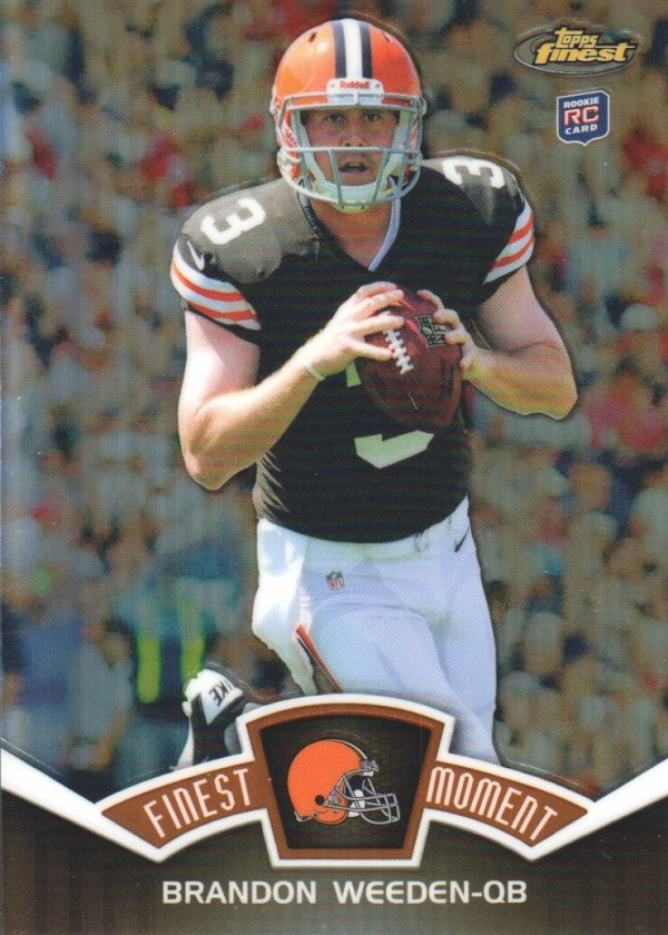 2012 Finest Moments Refractors #FMBW Brandon Weeden