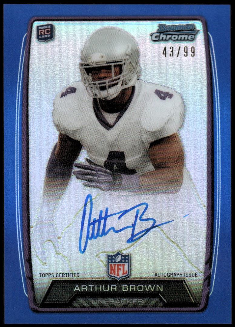 2013 Bowman Chrome Rookie Autographs Blue Refractors #RCRAAB Arthur Brown