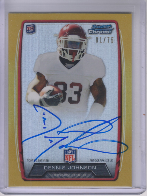 2013 Bowman Chrome Rookie Autographs Gold Refractors #RCRADEJ Dennis Johnson
