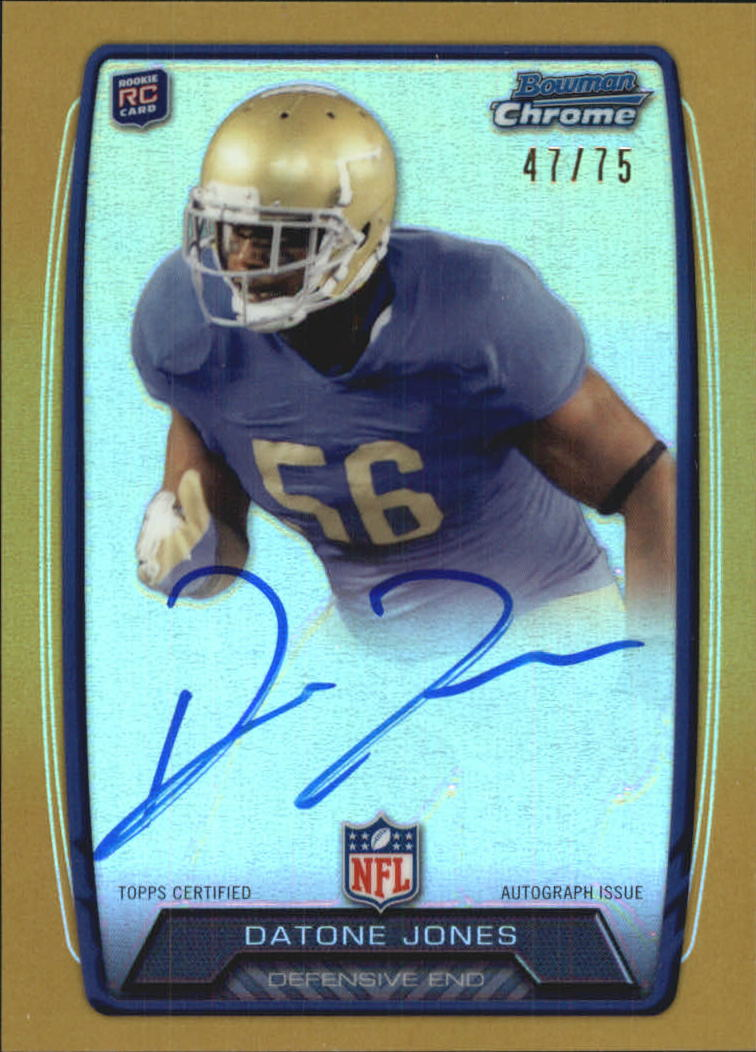 2013 Bowman Chrome Rookie Autographs Gold Refractors #RCRADJ Datone Jones