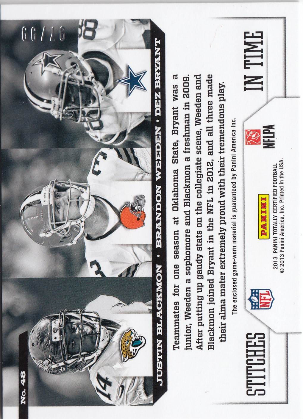 2013 Totally Certified Stitches in Time #48 Justin Blackmon/Brandon Weeden/Dez Bryant/99