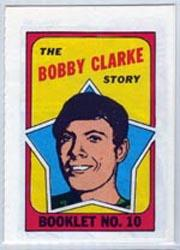 1971-72 O-Pee-Chee/Topps Booklets #10 Bobby Clarke