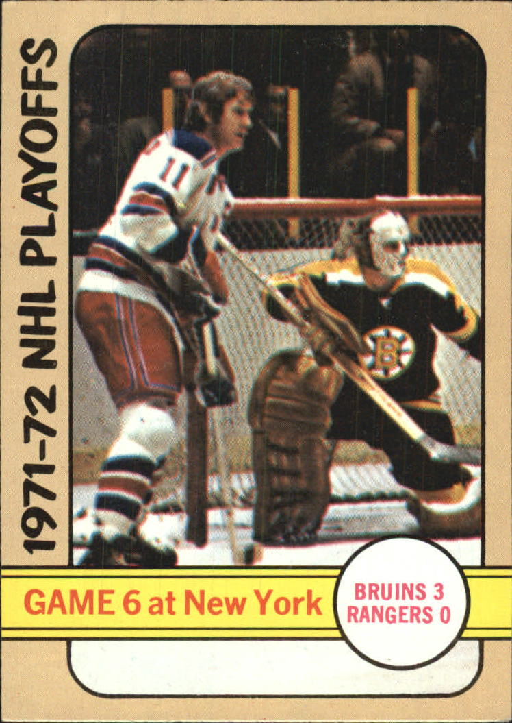 1972-73 Topps #7 Playoff Game 6 DP/Bruins 3/Rangers 0