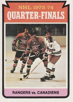 1974-75 Topps #210 Quarter Finals/Rangers over/Canadiens