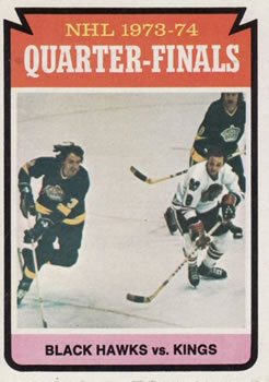1974-75 Topps #212 Quarter Finals/Blackhawks over/L.A. Kings