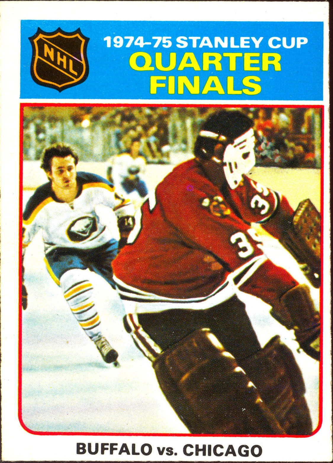 1975-76 O-Pee-Chee #6 Quarter Finals/Buffalo/Chicago