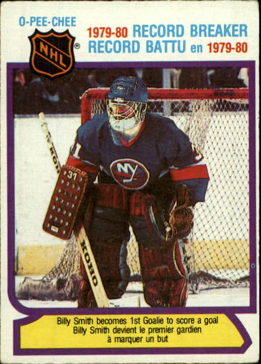 1980-81 O-Pee-Chee #5 Billy Smith RB/First Goalie to/Score a Goal