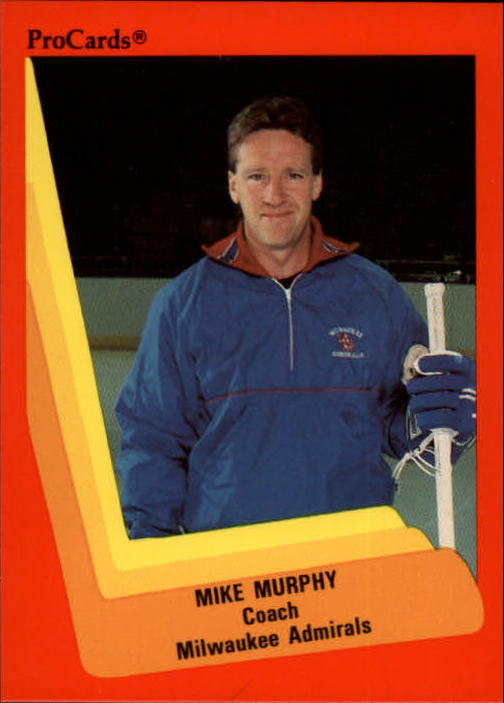 1990-91 ProCards AHL/IHL #335 Mike Murphy CO