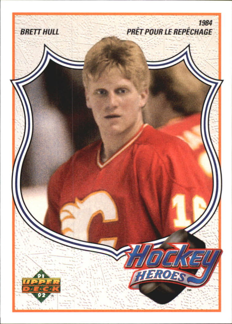 1991-92 Upper Deck Brett Hull Heroes French #2 Brett Hull/Feeling the Draft