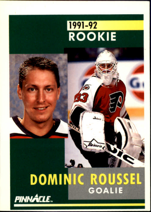 1991-92 Pinnacle #343 Dominic Roussel RC