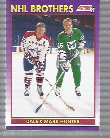 1991-92 Score American #306 The Hunter Brothers/Dale Hunter/Mark Hunter