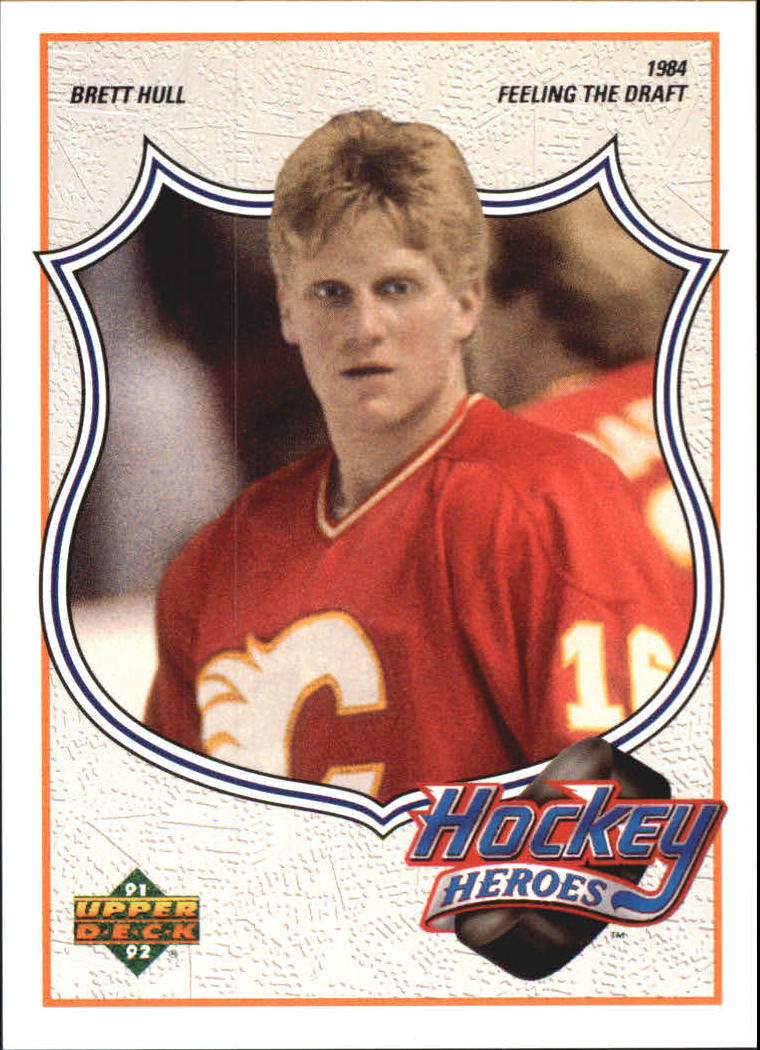 1991-92 Upper Deck Brett Hull Heroes #2 Brett Hull/Feeling the Draft