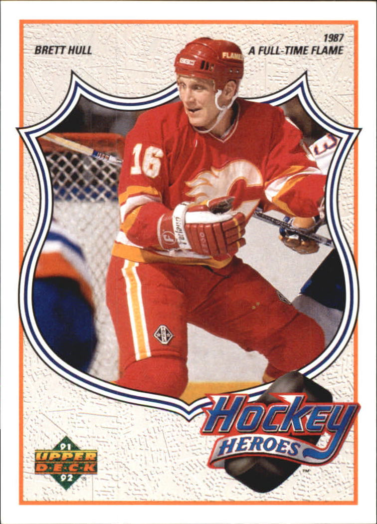 1991-92 Upper Deck Brett Hull Heroes #5 Brett Hull/A Full-Time Flame