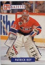 1991-92 Pro Set Gazette #2 Patrick Roy/(Gazette Collectible)