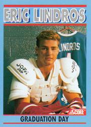 1991-92 Score Eric Lindros #3 Eric Lindros/Graduation Day/(Nordiques sweater/in background)