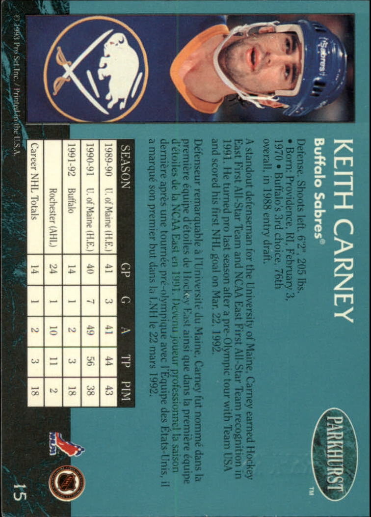 1992-93 Parkhurst Emerald Ice #15 Keith Carney