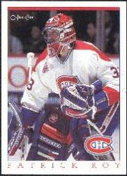 1993 O-Pee-Chee Canadiens Hockey Fest #30 Patrick Roy