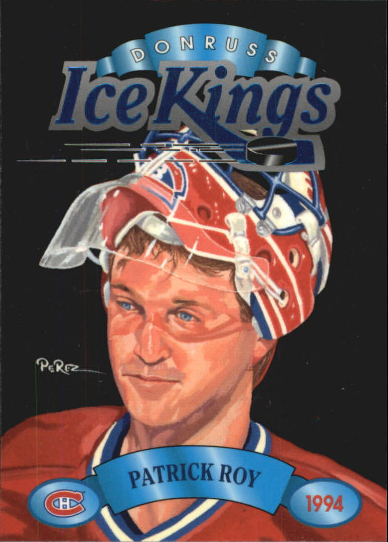 1993-94 Donruss Ice Kings #1 Patrick Roy