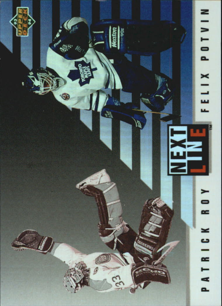 1993-94 Upper Deck Next In Line #NL6 Patrick Roy/Felix Potvin