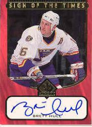 1997-98 SP Authentic Sign of the Times #BH Brett Hull