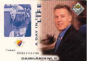 1998-99 Swedish UD Choice Day in the Life #3 Tommy Soderstrom