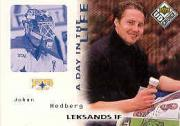 1998-99 Swedish UD Choice Day in the Life #6 Johan Hedberg
