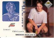 1998-99 Swedish UD Choice Day in the Life #9 Samuel Pahlsson