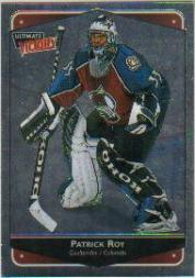 1999-00 Ultimate Victory #24 Patrick Roy