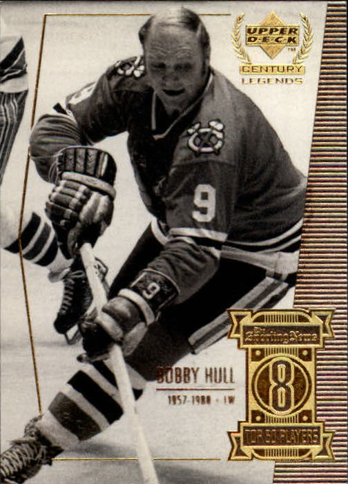 1999-00 Upper Deck Century Legends #8 Bobby Hull