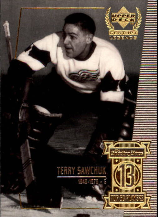 1999-00 Upper Deck Century Legends #13 Terry Sawchuk