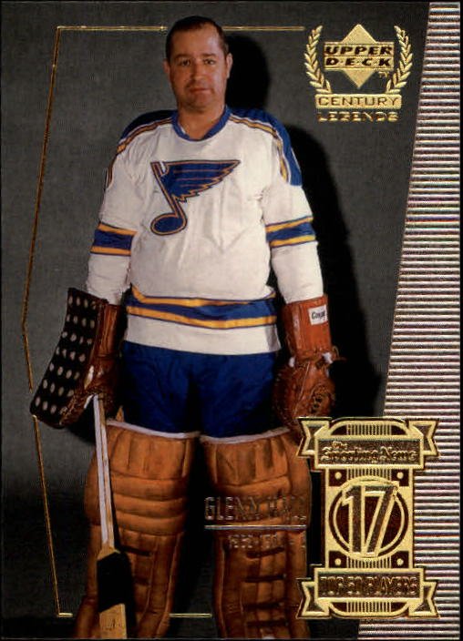 1999-00 Upper Deck Century Legends #17 Glenn Hall