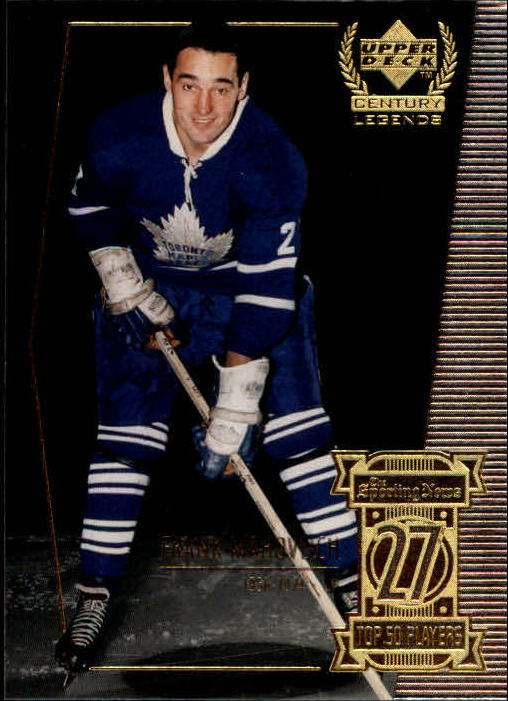 1999-00 Upper Deck Century Legends #27 Frank Mahovlich
