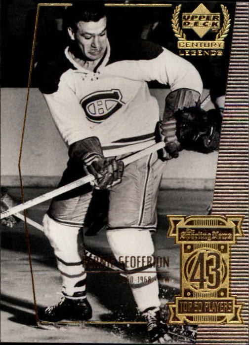 1999-00 Upper Deck Century Legends #43 Bernie Geoffrion