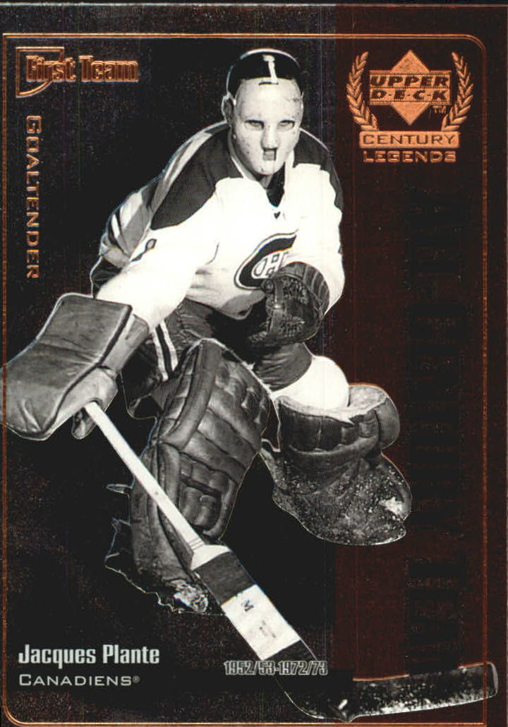 1999-00 Upper Deck Century Legends All Century Team #AC6 Jacques Plante