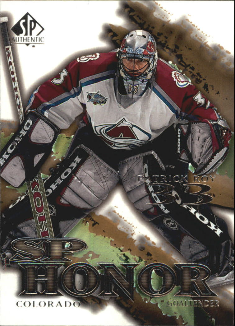 2000-01 SP Authentic Honor #SP2 Patrick Roy